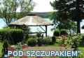 """Pod Szczupakiem"" (""At the Pike""). Holiday in Poland."